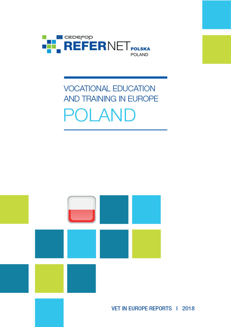 Vocational education and training in Europe - Poland Country Report 2018